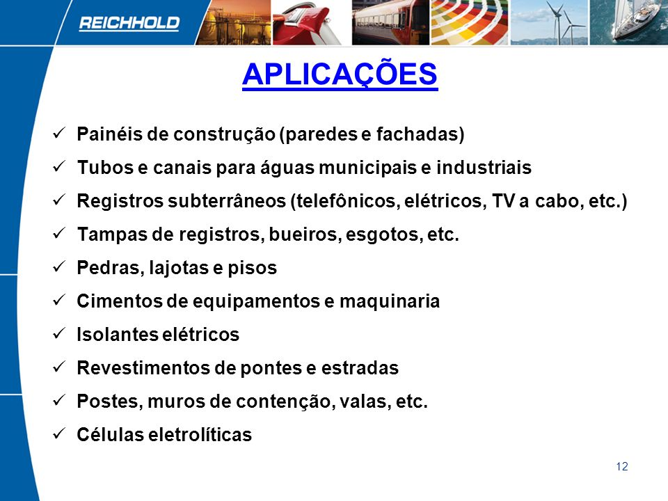APLICAÇÕES Painéis de construção (paredes e fachadas)
