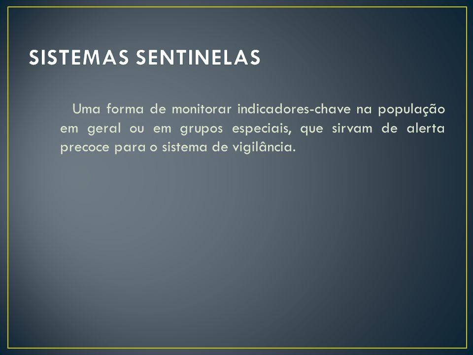 SISTEMAS SENTINELAS