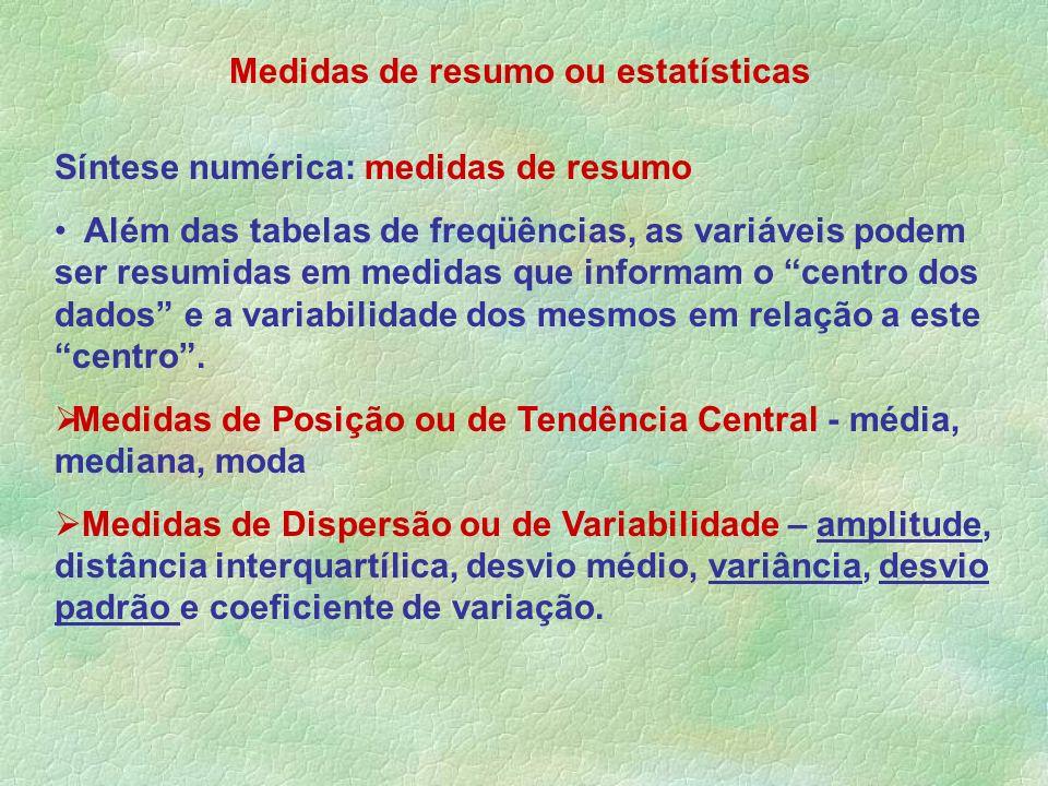 Medidas de resumo ou estatísticas