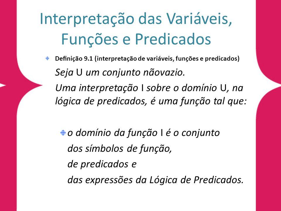 Interpretação das Variáveis, Funções e Predicados