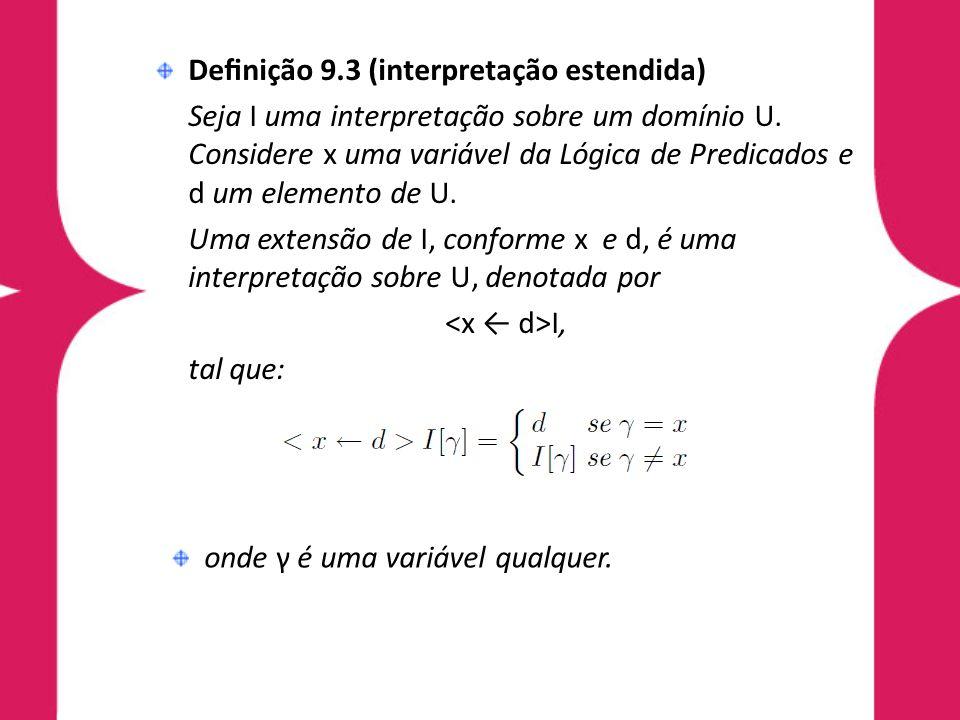 Definição 9.3 (interpretação estendida)
