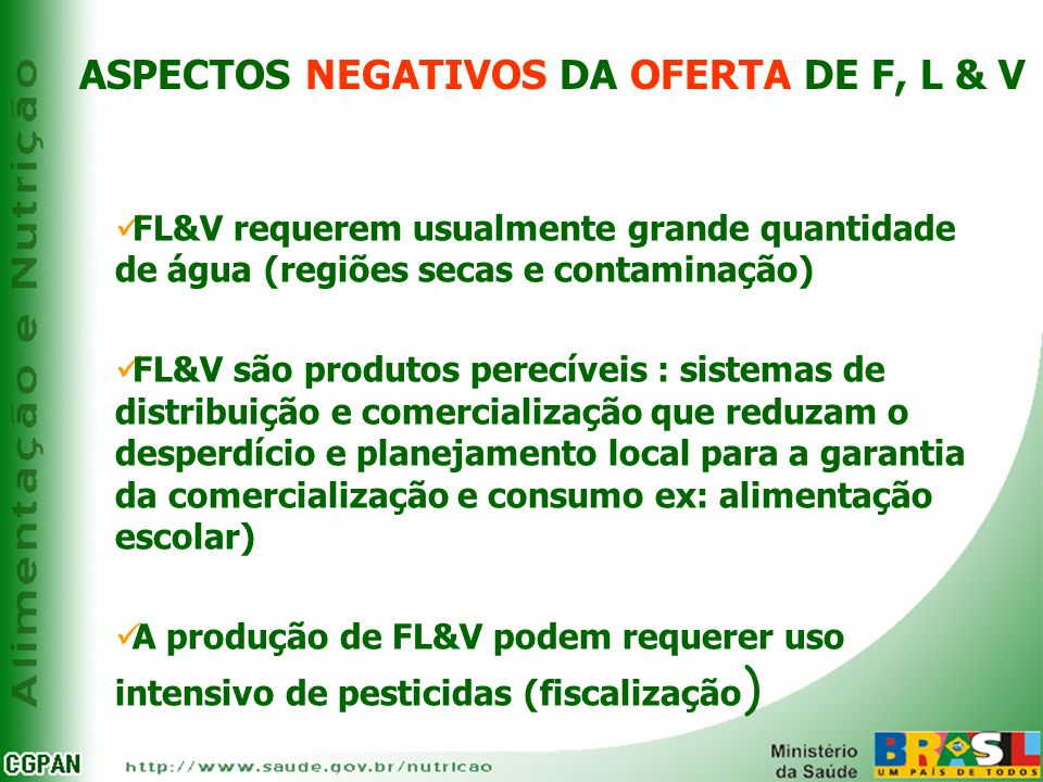 ASPECTOS NEGATIVOS DA OFERTA DE F, L & V