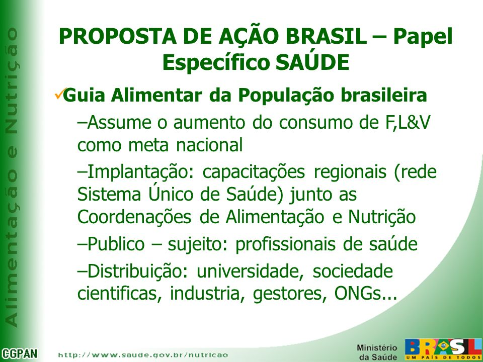 PROPOSTA DE AÇÃO BRASIL – Papel Específico SAÚDE