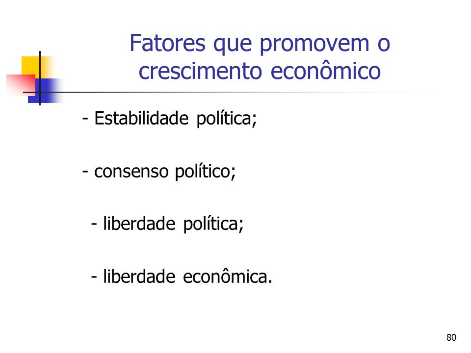 Fatores que promovem o crescimento econômico