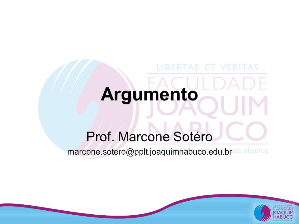 Prof. Marcone Sotéro marcone.sotero@pplt.joaquimnabuco.edu.br