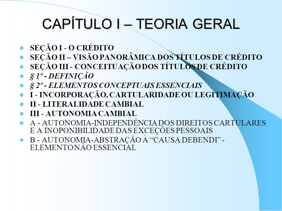 CAPÍTULO I – TEORIA GERAL