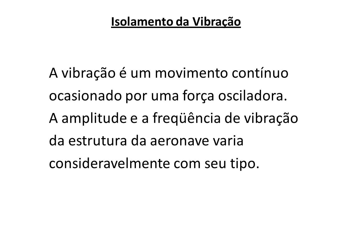 Isolamento da Vibração