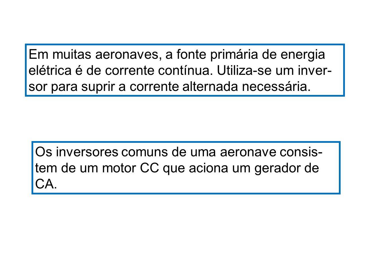 Em muitas aeronaves, a fonte primária de energia