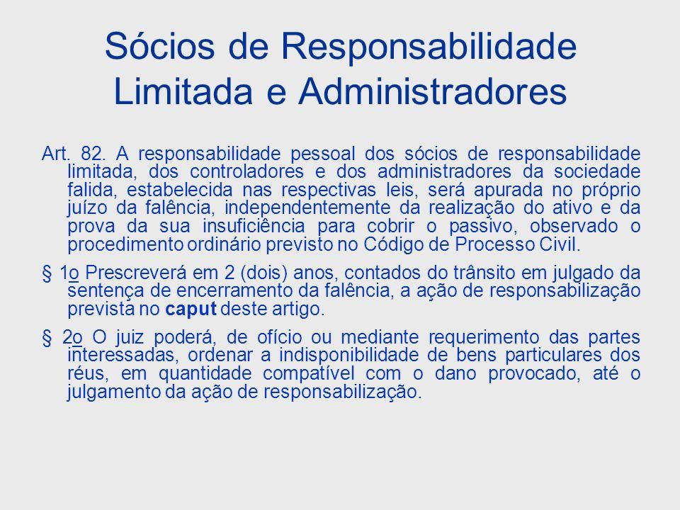 Sócios de Responsabilidade Limitada e Administradores