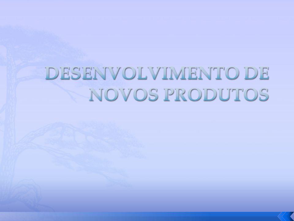 DESENVOLVIMENTO DE NOVOS PRODUTOS