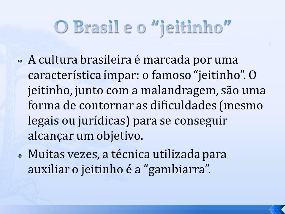 O Brasil e o jeitinho
