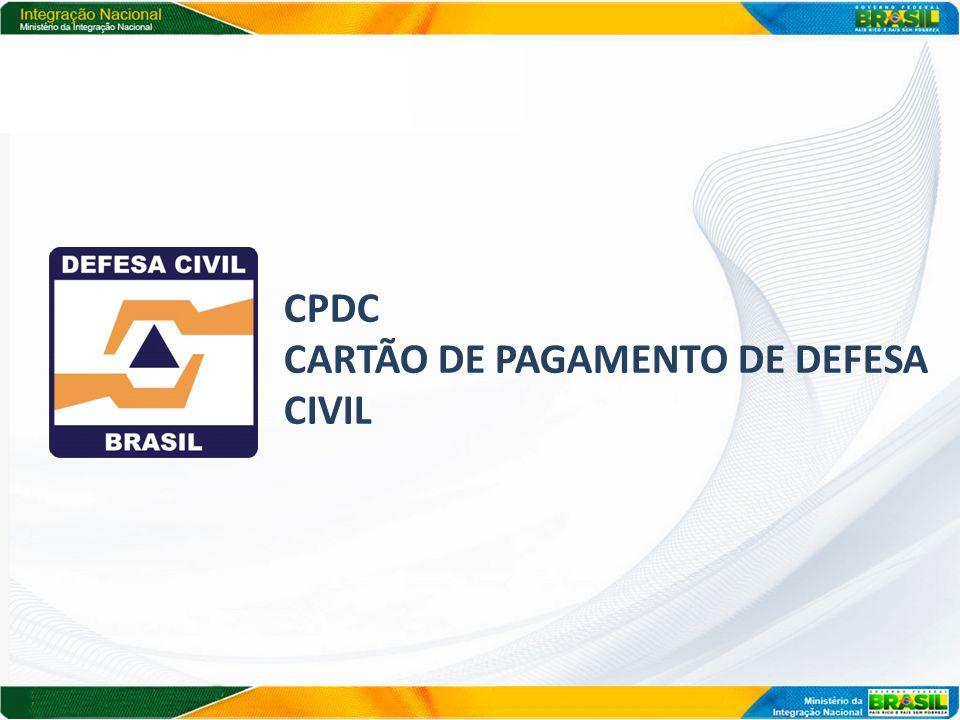 CPDC CARTÃO DE PAGAMENTO DE DEFESA CIVIL
