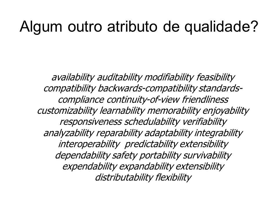 Algum outro atributo de qualidade