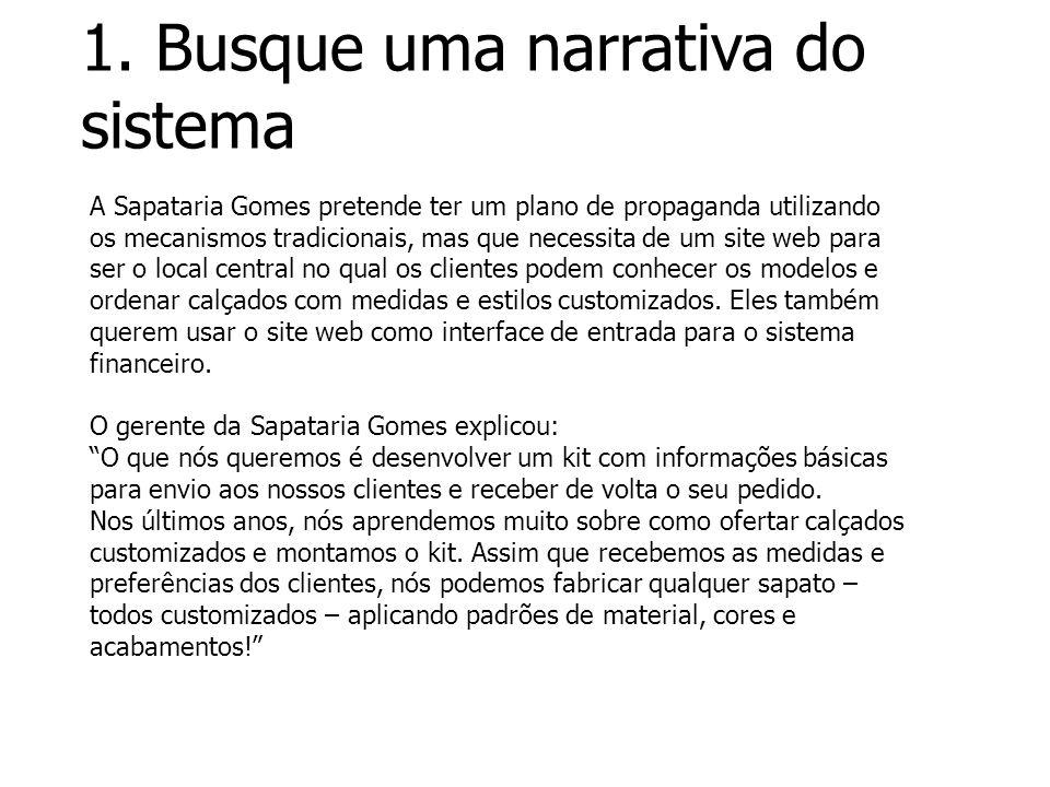1. Busque uma narrativa do sistema