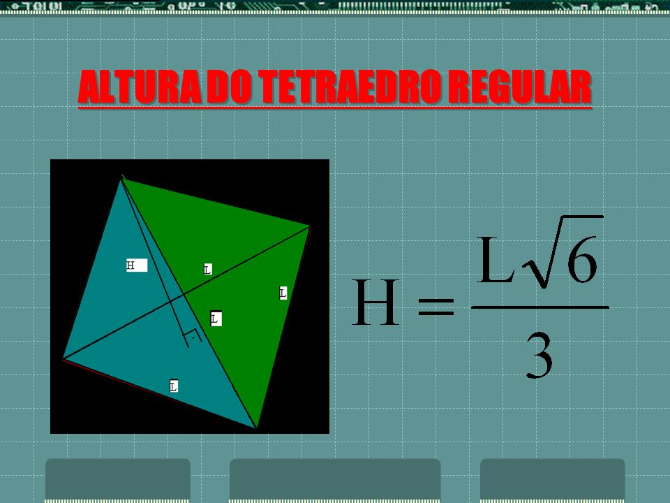ALTURA DO TETRAEDRO REGULAR