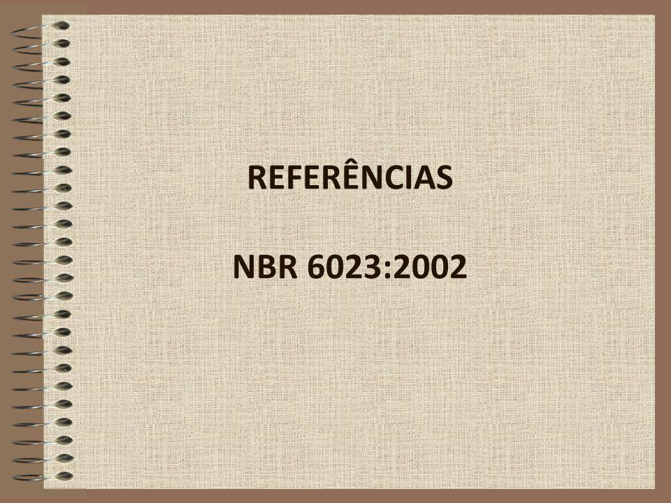 REFERÊNCIAS NBR 6023:2002