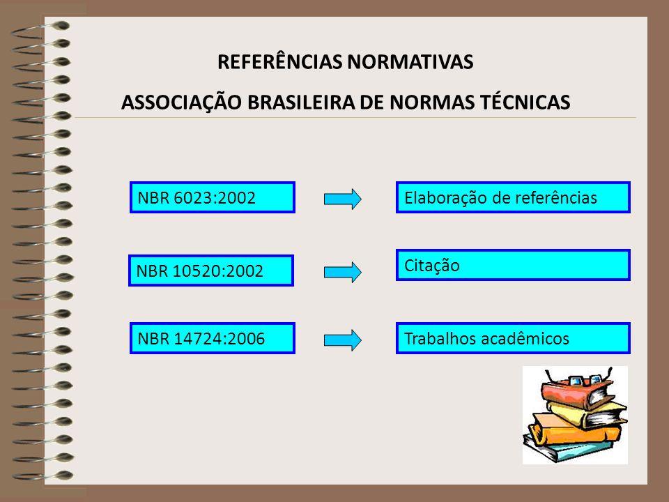 REFERÊNCIAS NORMATIVAS ASSOCIAÇÃO BRASILEIRA DE NORMAS TÉCNICAS