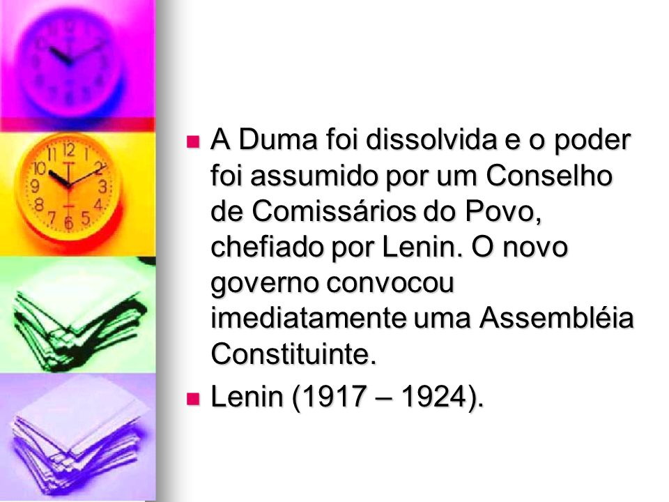 A Duma foi dissolvida e o poder foi assumido por um Conselho de Comissários do Povo, chefiado por Lenin. O novo governo convocou imediatamente uma Assembléia Constituinte.