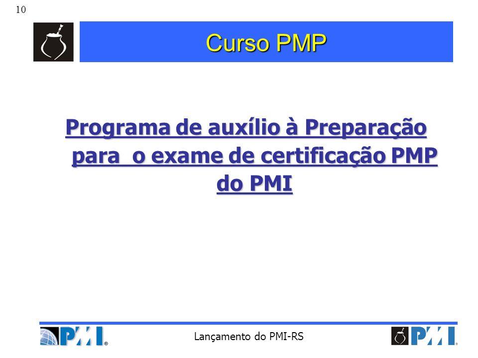 Curso PMP Programa de auxílio à Preparação para o exame de certificação PMP do PMI.