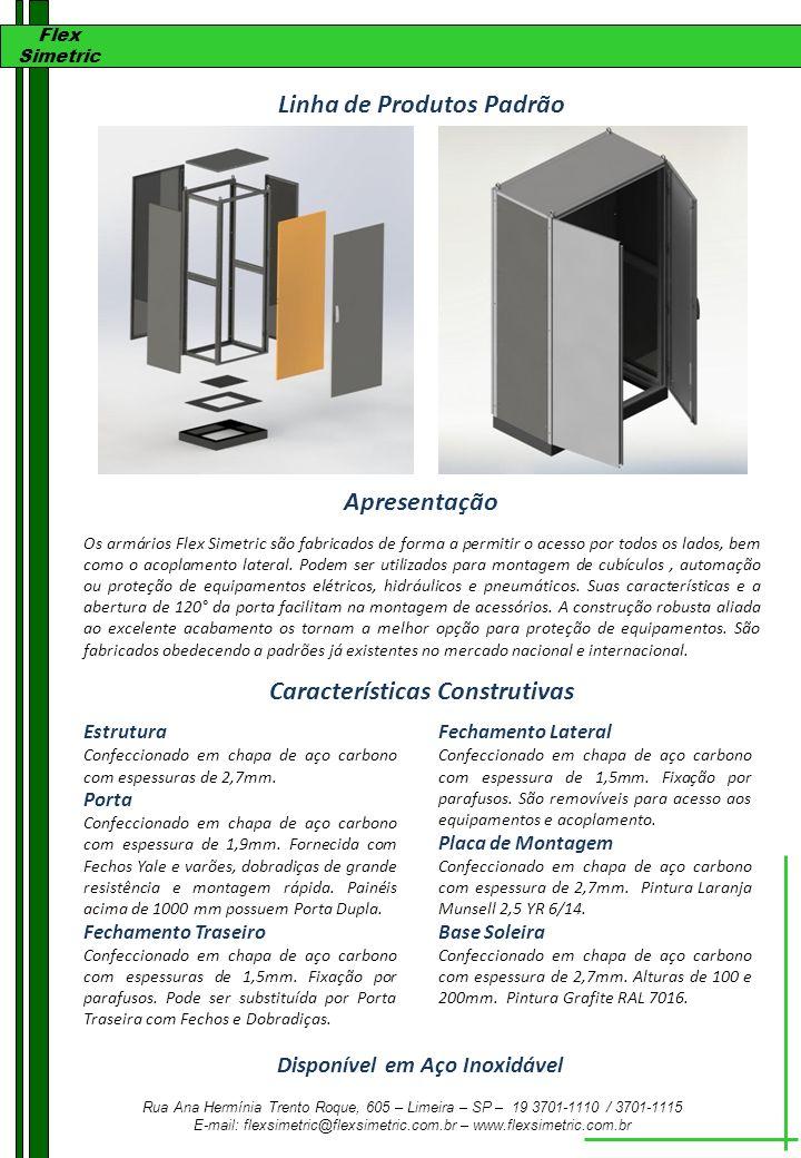 Linha de Produtos Padrão Apresentação Características Construtivas