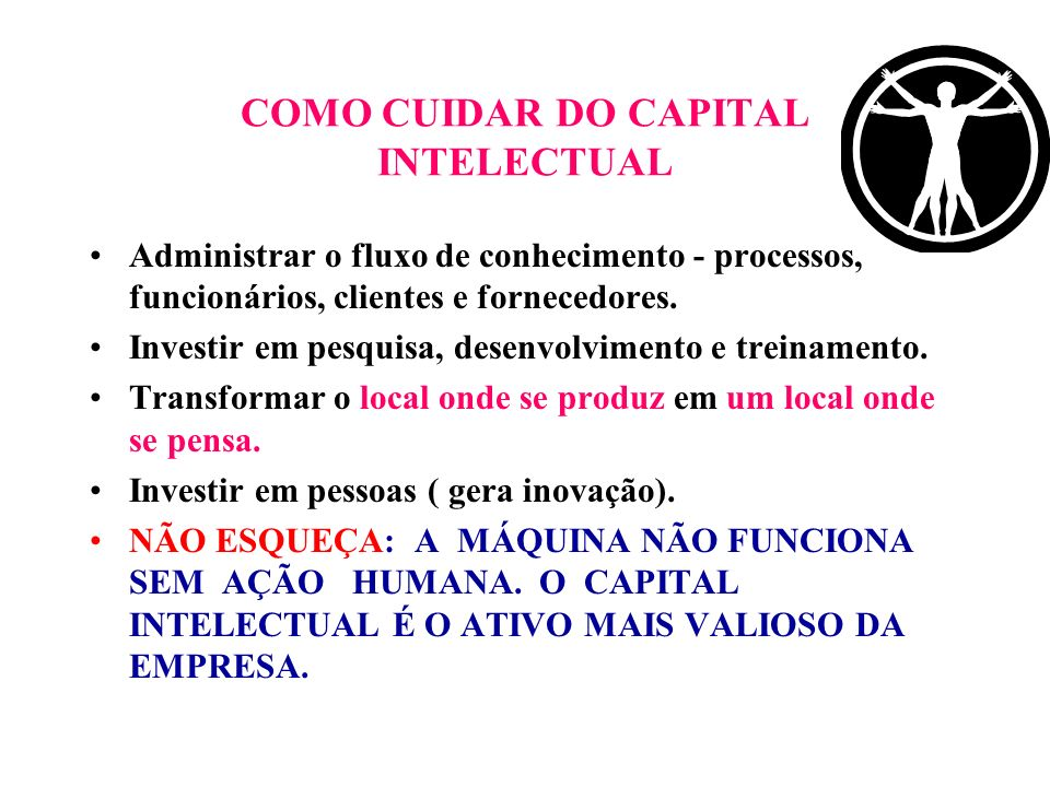 COMO CUIDAR DO CAPITAL INTELECTUAL