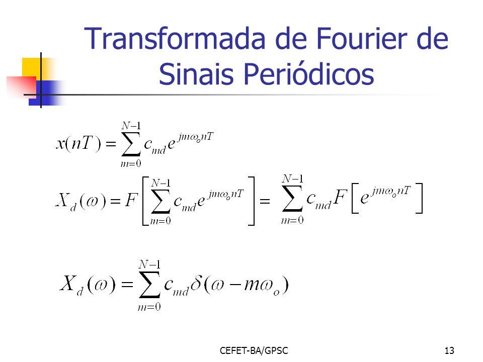 Transformada de Fourier de Sinais Periódicos