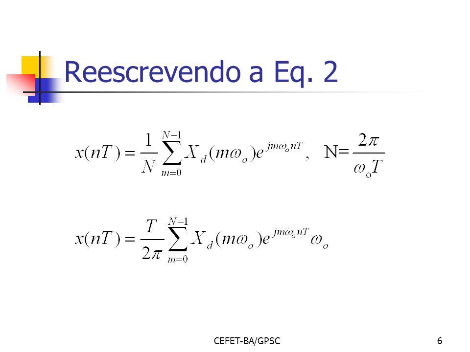 Reescrevendo a Eq. 2 CEFET-BA/GPSC