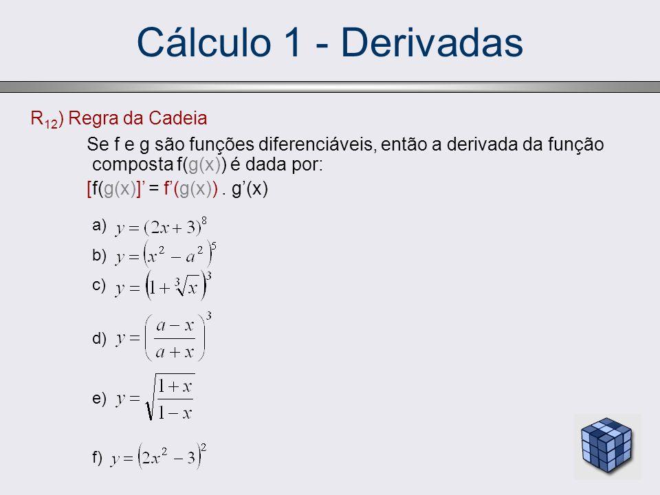 Cálculo 1 - Derivadas R12) Regra da Cadeia