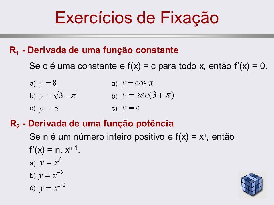 Exercícios de Fixação R1 - Derivada de uma função constante
