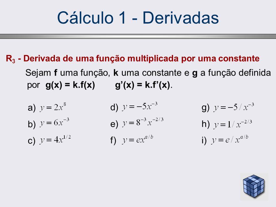 Cálculo 1 - Derivadas R3 - Derivada de uma função multiplicada por uma constante.