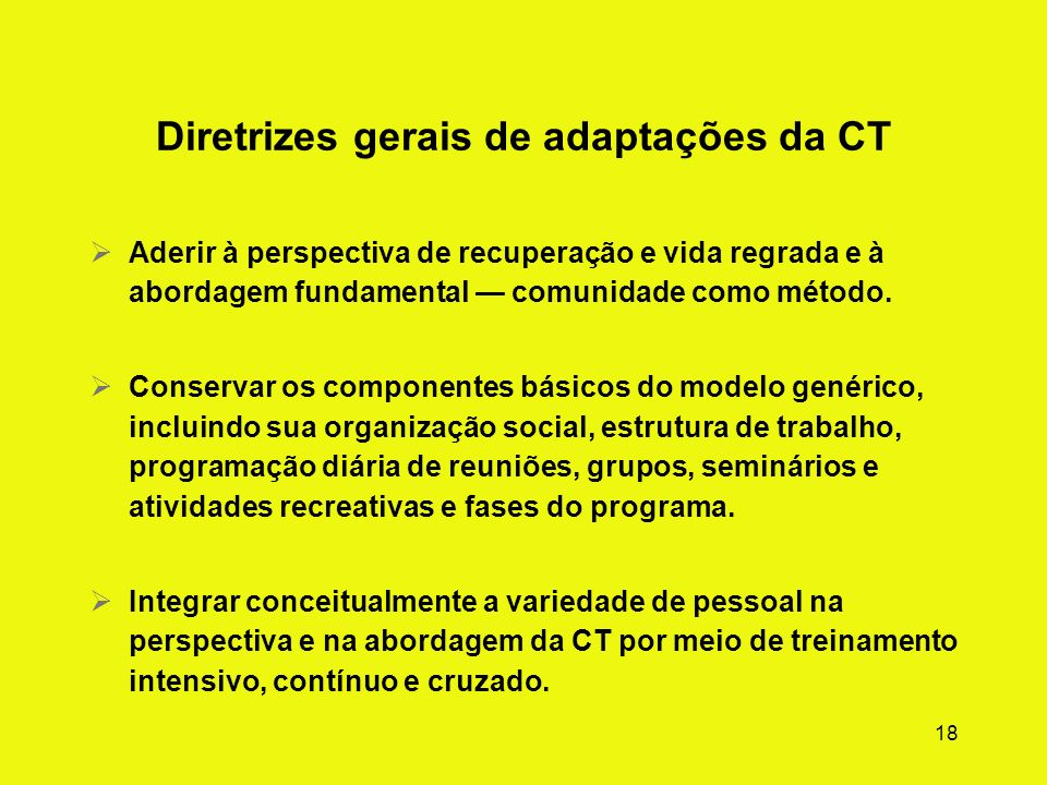 Diretrizes gerais de adaptações da CT