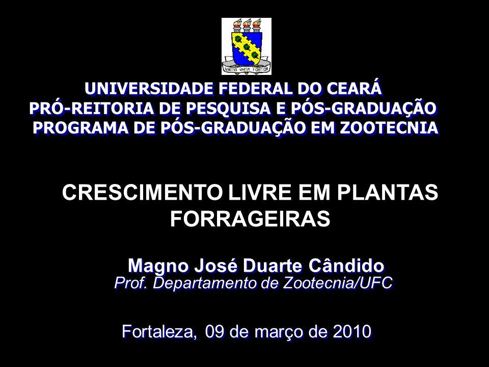 CRESCIMENTO LIVRE EM PLANTAS FORRAGEIRAS