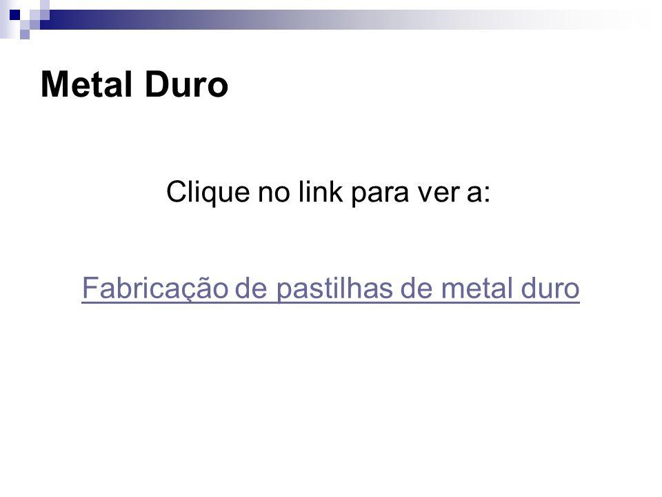 Metal Duro Clique no link para ver a: