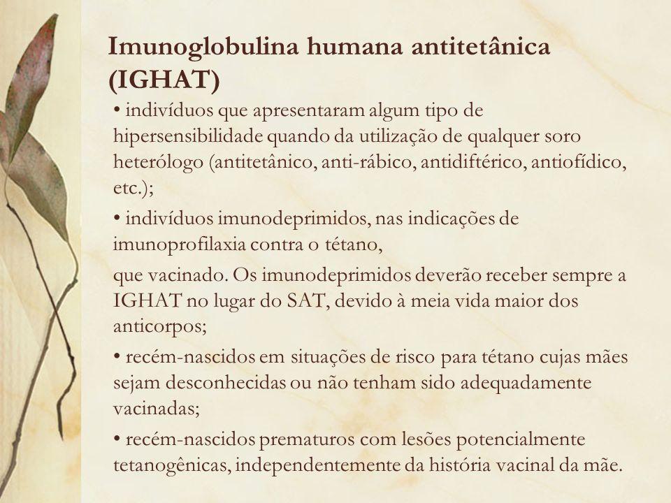 Imunoglobulina humana antitetânica (IGHAT)