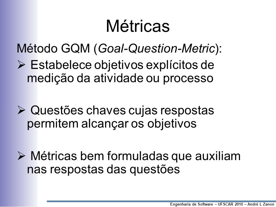 Métricas Método GQM (Goal-Question-Metric):
