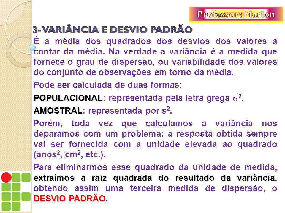 3- VARIÂNCIA E DESVIO PADRÃO