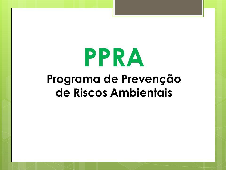 Programa de Prevenção de Riscos Ambientais