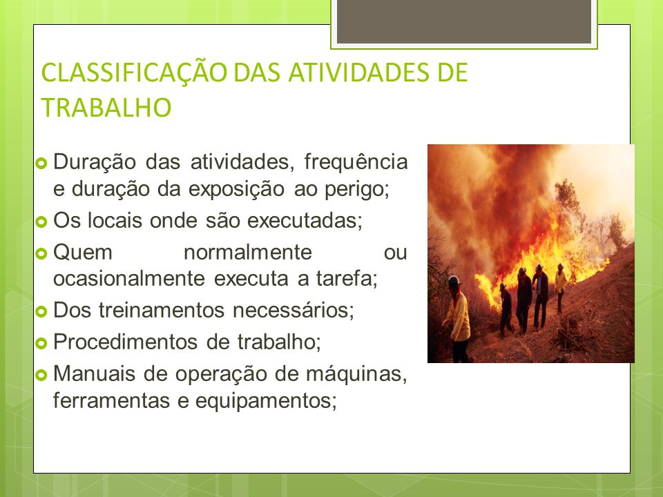 CLASSIFICAÇÃO DAS ATIVIDADES DE TRABALHO