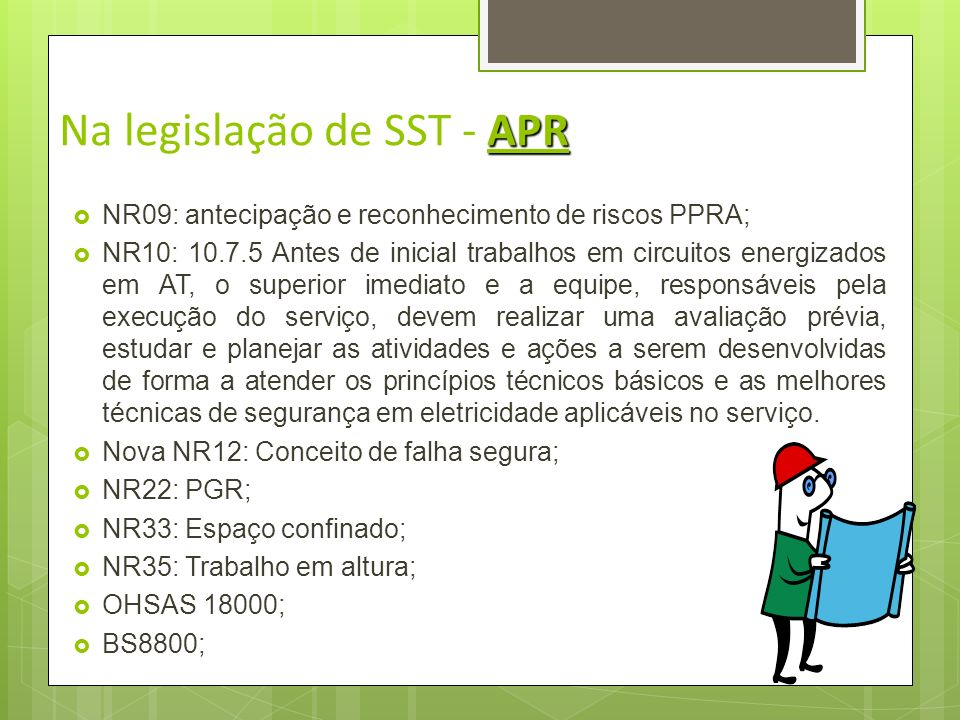 Na legislação de SST - APR