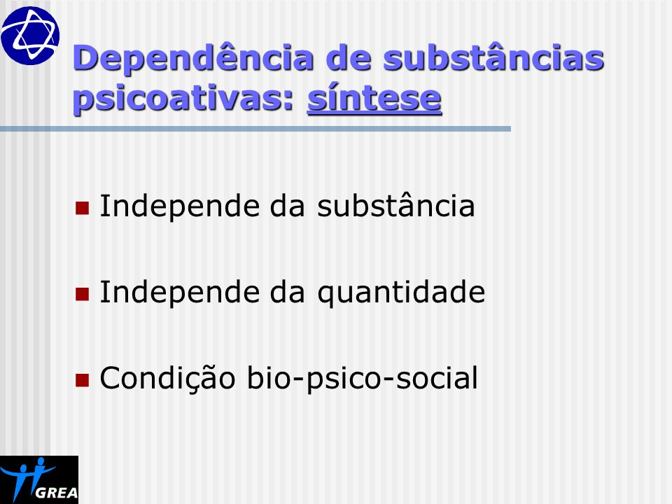 Dependência de substâncias psicoativas: síntese
