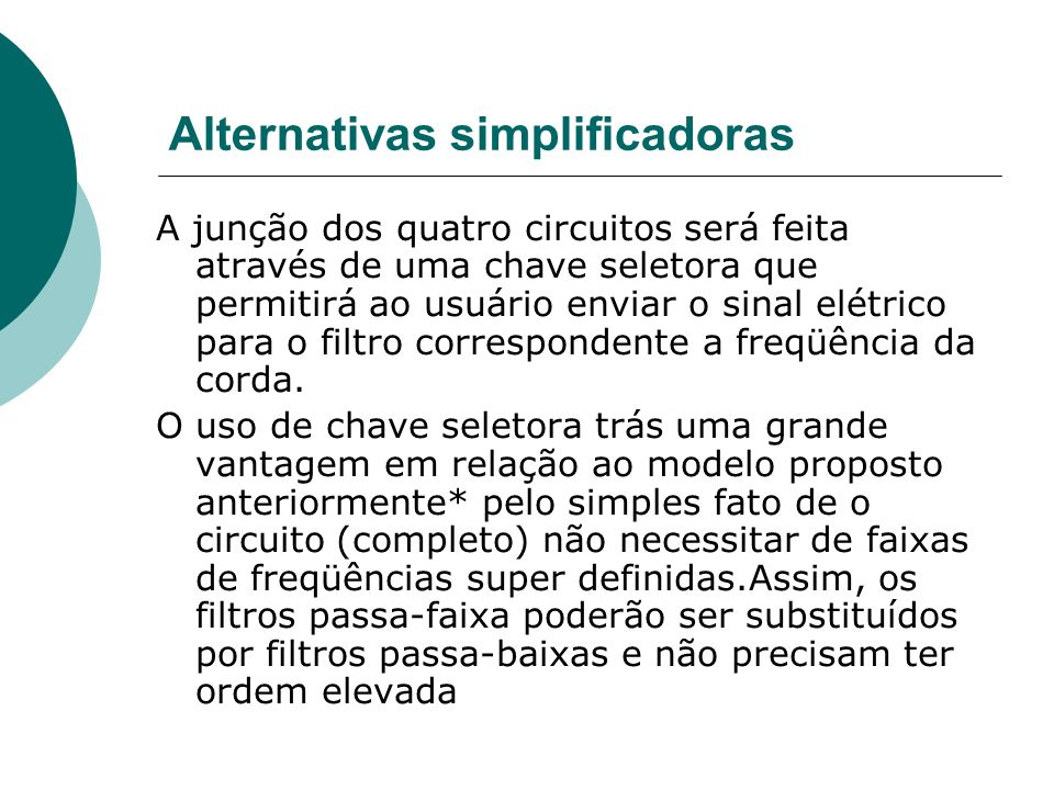Alternativas simplificadoras