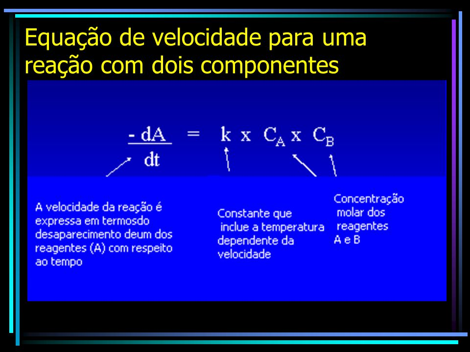 Equação de velocidade para uma reação com dois componentes