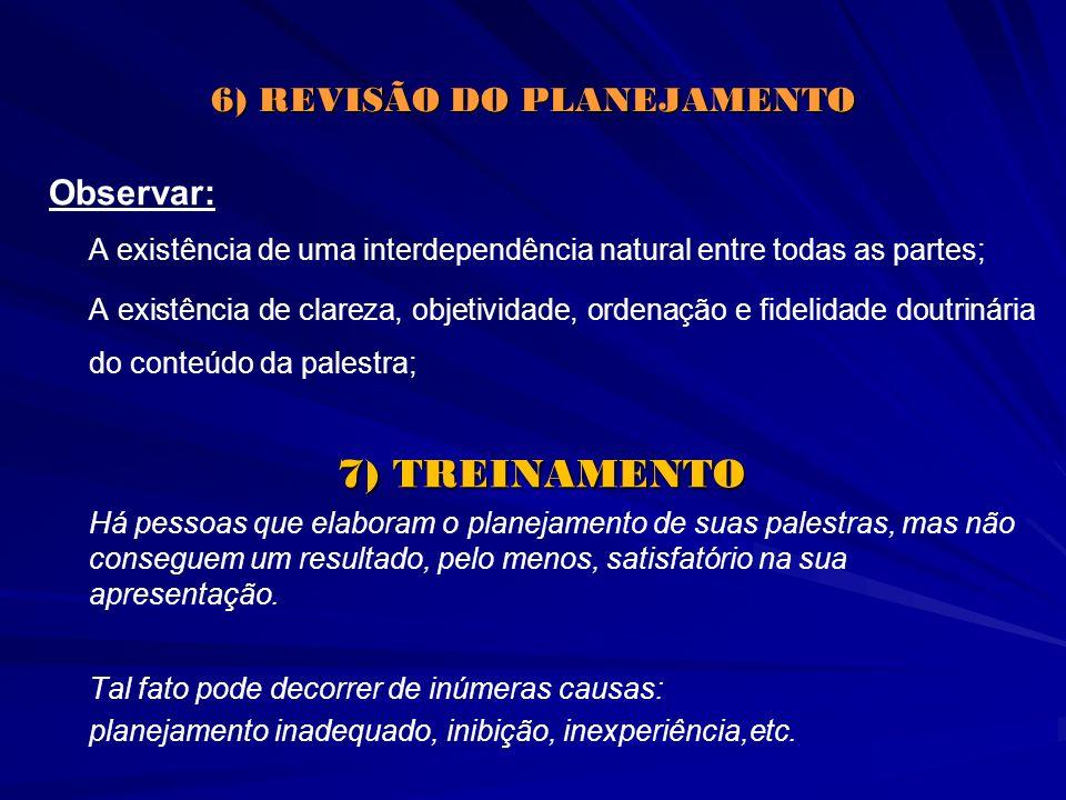 6) REVISÃO DO PLANEJAMENTO
