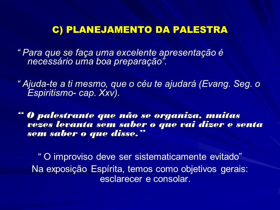 C) PLANEJAMENTO DA PALESTRA