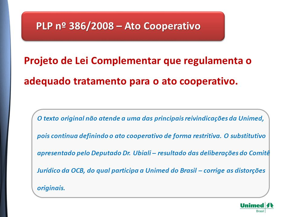 PLP nº 386/2008 – Ato Cooperativo