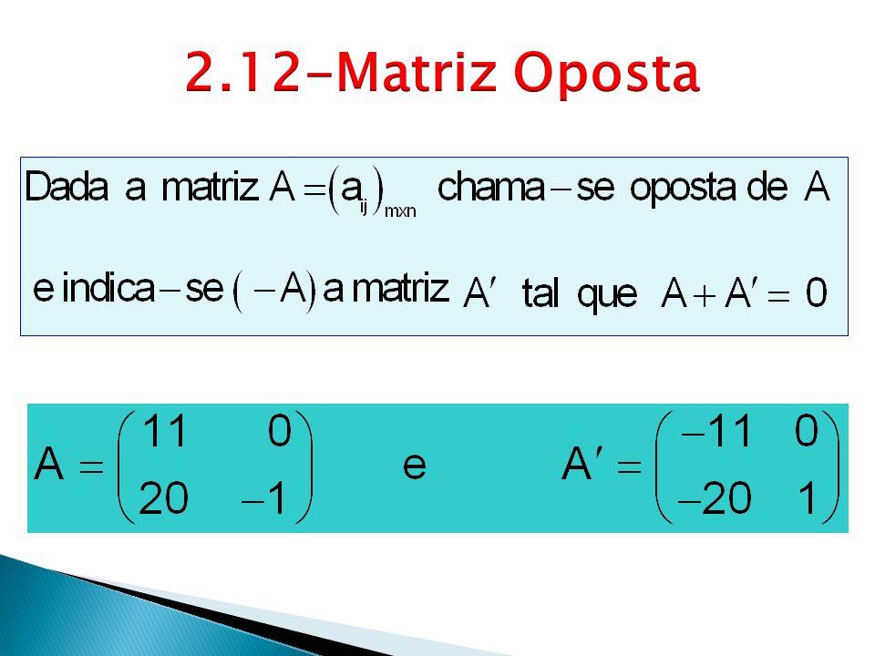 2.12-Matriz Oposta
