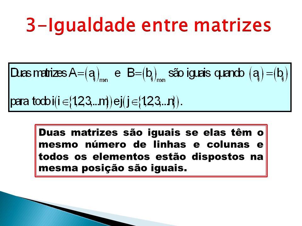 3-Igualdade entre matrizes
