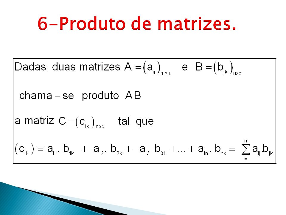 6-Produto de matrizes.