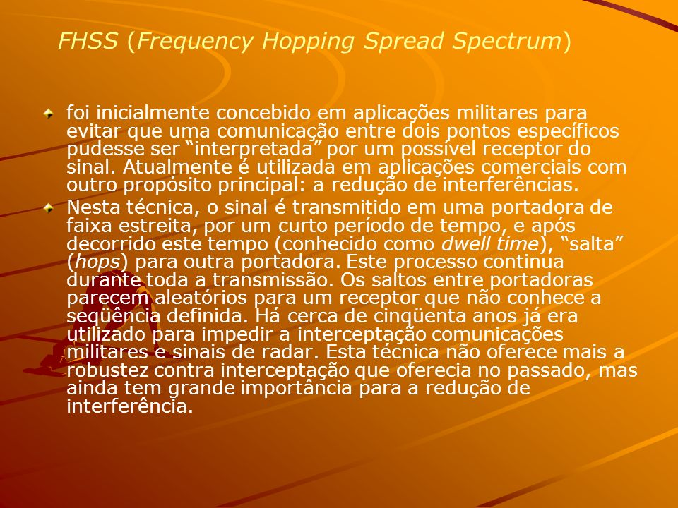 FHSS (Frequency Hopping Spread Spectrum)