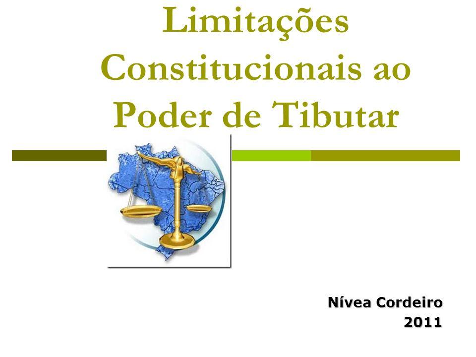 Limitações Constitucionais ao Poder de Tibutar